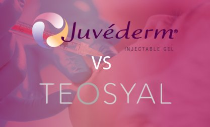 Teosyal vs Juvederm: Similarities and Differences Reviewed